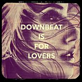 Downbeat Is for Lovers by Various Artists