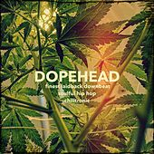 Dopehead by Various Artists