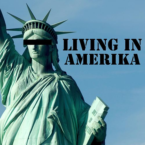 Living in Amerika (Talk to Me) by The Human Heart Beat