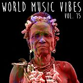 World Music Vibes, Vol. 15 de Various Artists