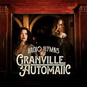 Radio Hymns by Granville Automatic