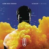O Dia (Ao Vivo) by Além dos Cravos