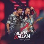 Live In Goiânia de Relber & Allan