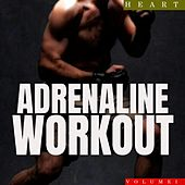 Adrenaline Workout, Vol. 1 by Heart