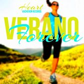 Verano Forever by Heart