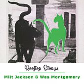 Rooftop Storys di Milt Jackson