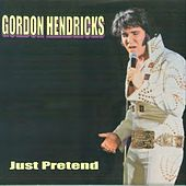 Just Pretend von Gordon Hendricks