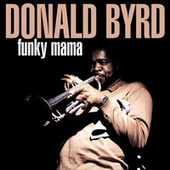 Funky Mama de Donald Byrd