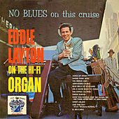 No Blues on This Cruise by Eddie Layton