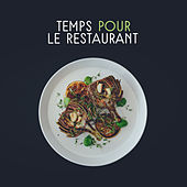 Temps pour le restaurant by Relaxing Piano Music