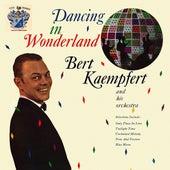 Dancing in Wonderland by Bert Kaempfert