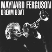 Dream Boat de Maynard Ferguson