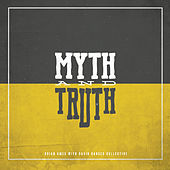 Myth & Truth de Brian Ames