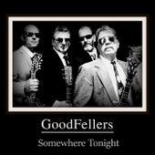 Somewhere Tonight de Goodfellers