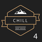 Deep Chill, Vol. 4 van Various