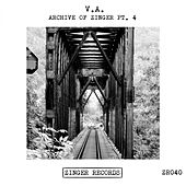 Archive Of Zinger, Pt. 4 by Various