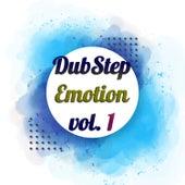 Dubstep Emotion, Vol. 1 van Various