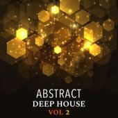 Abstract Deep House, Vol. 2 van Various