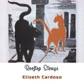 Rooftop Storys von Elizeth Cardoso