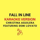 Fall In Line (Originally by Christina Aguilera ft. Demi Lovato) (Karaoke Version) by JMKaraoke