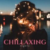 Chillaxing Nights von Various