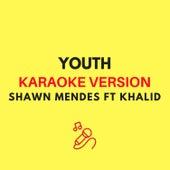 Youth (Originally by Shawn Mendes ft. Khalid) (Karaoke Version) by JMKaraoke