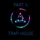 Trap House, Pt. 2 van Various