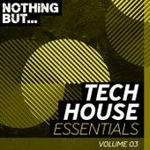Nothing But... Tech House Essentials, Vol. 03 - EP de Various Artists
