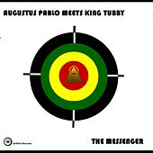 The Messenger by Augustus Pablo