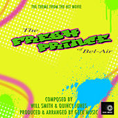 The Fresh Prince Of Bel-Air - Yo Home to Bel-Air - Main Theme by Geek Music
