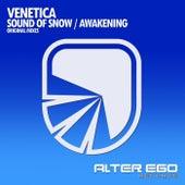 Sound Of Snow / Awakening - EP von Venetica
