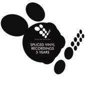 Spliced Vinyl Recordings: 5 Years - EP by Various Artists