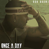Once A Day de Ron Browz