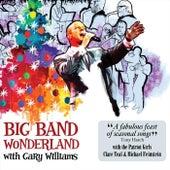 Big Band Wonderland by Gary Williams