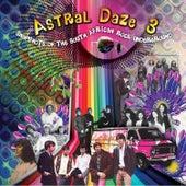 Astral Daze, Vol. 3 von Various Artists