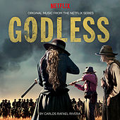 Godless (Original Music from the Netflix Series) de Carlos Rafael Rivera (b.1970)