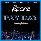 Payday by The Recipe