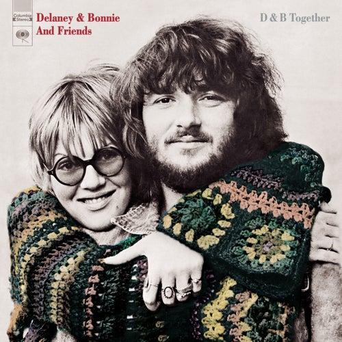 D & B Together by Delaney & Bonnie