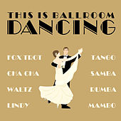 This Is Ballroom Dancing de Various Artists