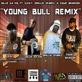 Young Bull Remix (feat. S.O.N.Y, Omillio Sparks & Eddie Branson) by Gillie Da Kid