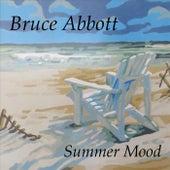 Summer Mood by Bruce Abbott