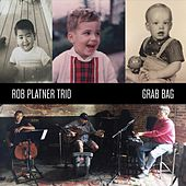 Grab Bag de Rob Platner Trio