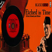 Etched In Time - Ustad Bismillah Khan de Ustad Bismillah Khan