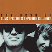 The Best Of Clive Gregson & Christine Collister by Clive Gregson