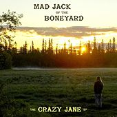 The Crazy Jane EP (feat. Eryn Jordan) by Mad Jack of the Boneyard
