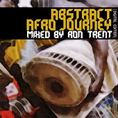 Abstract Afro Journey mixed by Rob Trent by Various Artists