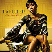 Decisive Steps by Tia Fuller