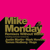 Remixes Without Words de Mike Monday
