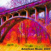 American Music 2005 by Various Artists