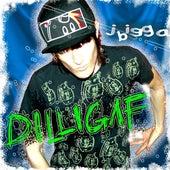Dilligaf by J Bigga